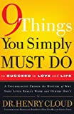 Image of 9 Things You Simply Must Do to Succeed in Love and Life: A Psychologist Learns from His Patients What Really Works and What Doesn't
