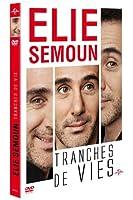 Elie Semoun, tranches de vie
