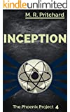Inception (The Phoenix Project Book 4)