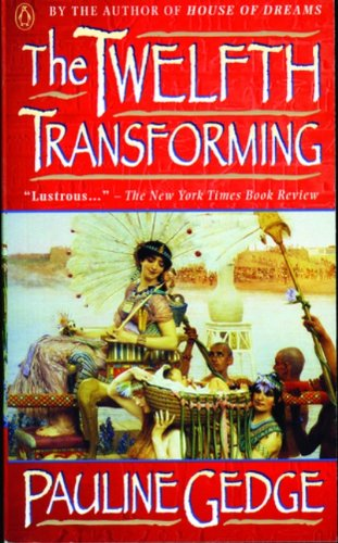 The Twelfth Transforming by Pauline Gedge