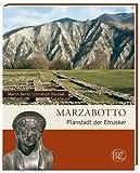 Marzabotto: Planstadt der Etrusker - Martin Bentz, Christoph Reusser