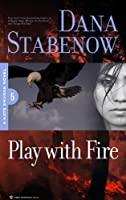 Play With Fire (Kate Shugak Novels Book 5) (English Edition)