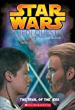 img - for Star Wars: Jedi Quest: The Trail of the Jedi: Jedi Quest #02: The Trail Of The Jedi book / textbook / text book