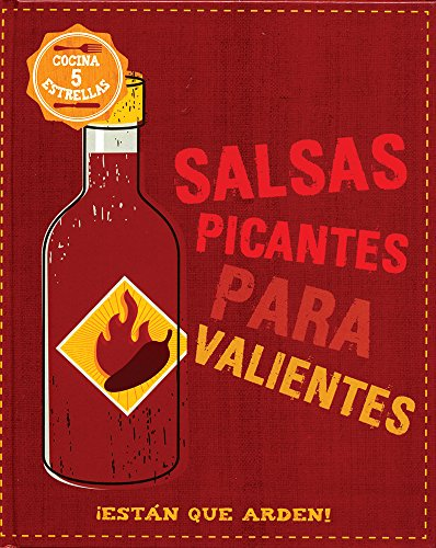 Salsas Picantes Para Valientes (Food Heroes) (Spanish Edition) by Parragon Books