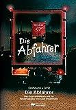 Image de Die Abfahrer. Drehbuch + DVD: Das Originaldrehbuch und der Revierklassiker von Adolf Winkelmann