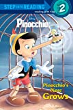 Pinocchio's Nose Grows (Disney Pinocchio) (Step into Reading)