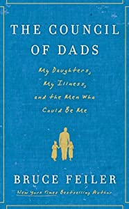 "Cover of ""The Council of Dads: My Daughte..."