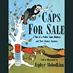 Caps for Sale | Esphyr Slobodkina