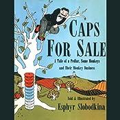 Caps for Sale | [Esphyr Slobodkina]