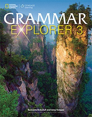 Grammar Explorer 3 Student Book, by Amy Cooper, Samuela Eckstut-Didier