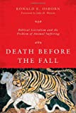 img - for Death Before the Fall: Biblical Literalism and the Problem of Animal Suffering book / textbook / text book