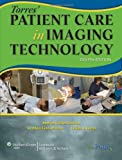 img - for Torres' Patient Care in Imaging Technology book / textbook / text book