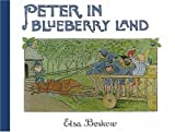 Peter in Blueberry Land (0863154980) by Beskow, Elsa