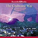 The Coalwood Way (       UNABRIDGED) by Homer Hickam Narrated by Frank Muller