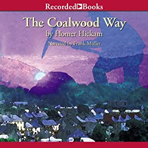 The Coalwood Way | [Homer Hickam]