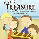Buried Treasure: Finding Hope and Understanding in Autism | Carolin Corum