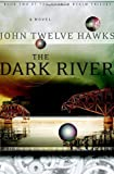 The Dark River (Fourth Realm Trilogy, Book 2)
