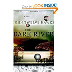The Dark Realm (The Fourth Realm Trilogy Book 2) - John Twelve Hawks