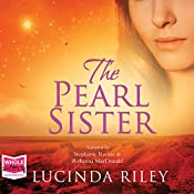 The Pearl Sister: The Seven Sisters, Book 4 | [Lucinda Riley]