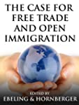 The Case for Free Trade and Open Immi...