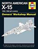 img - for North American X-15 Owner's Workshop Manual: All types and models 1959-1968 book / textbook / text book