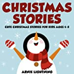 Children's Book: Christmas Stories an...