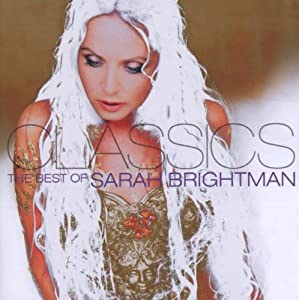 Classics - The Best of Sarah Brightman from EMI