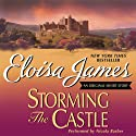 Storming the Castle: An Original Short Story (       UNABRIDGED) by Eloisa James Narrated by Nicola Barber