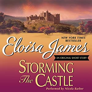 Storming the Castle: An Original Short Story | [Eloisa James]