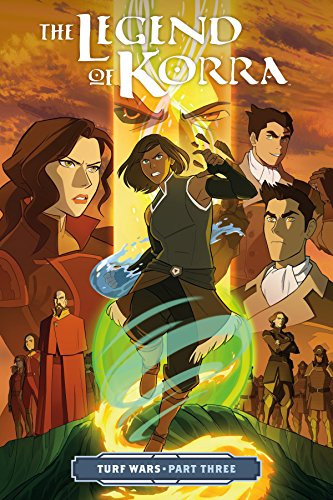 The Legend of Korra Turf Wars Part Three [DiMartino, Michael Dante] (Tapa Blanda)
