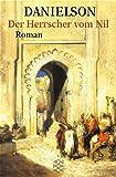 Der Herrscher vom Nil. (359615023X) by Danielson, Peter
