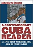 img - for A Contemporary Cuba Reader: Reinventing the Revolution book / textbook / text book