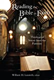 img - for Reading the Bible in Faith: Theological Voices from the Pastorate book / textbook / text book