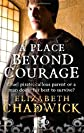 A Place Beyond Courage (Paperback) [Paperback]