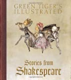 Green Tigers Illustrated Stories from Shakespeare