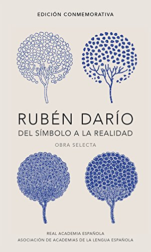 Rubén Darío, del símbolo a la realidad: Obra selecta (R.A.E.)