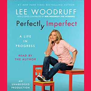 Perfectly Imperfect: Notes on a Marriage... | [Lee Woodruff]