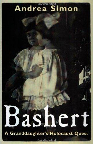Bashert: A Granddaughterâ??s Holocaust Quest (Willie Morris Books in Memoir and Biography)