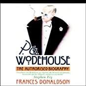 P.G. Wodehouse: The Authorized Biography | [Frances Donaldson]
