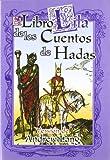 El Libro Lila de los Cuentos de Hadas (Spanish Edition)