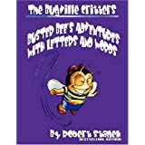 Buster Bee's Adventures With Letters and Words (The Bugville Critters: Learning Adventure Series) ~ Robert Stanek