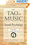 The Tao of Music: Sound Psychology -...