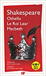 Othello - Macbeth - le Roi Lear par Shakespeare
