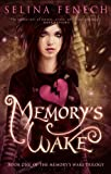 Memorys Wake (Memorys Wake Trilogy)