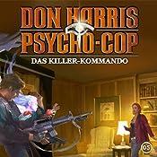 Das Killer-Kommando (Don Harris - Psycho-Cop 5) | Jason Dark
