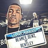BEAMER, BENZ, BENTLEY - LLOYD BANKS FEAT. JUELZ