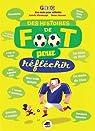 Histoires de foot pour réfléchir par Wlodarczyk