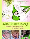 SOS Hustenzwerg - Ätherische Öle und Kräuter für Kinder