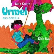 Urmel aus dem Eis Hörbuch von Max Kruse Gesprochen von: Dirk Bach