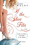 If the Shoe Fits (Unruly Royals Book 2)